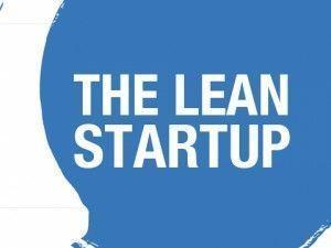 El Método Lean Startup en 4 ideas clave
